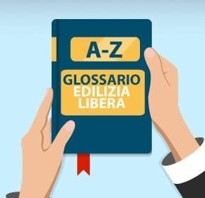 Glossario Edilizia Libera